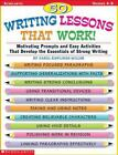 50 Writing Lessons That Work! : Motivating Prompts and Easy Activities That Develop the Essentials of Strong Writing by Carol Rawlings Miller (1999, Paperback)