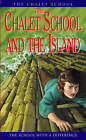 The Chalet School and the Island by Elinor M. Brent-Dyer (Hardback, 1999)