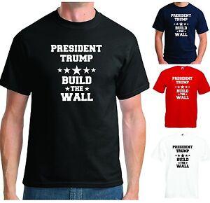 63dec407960 PRESIDENT TRUMP BUILD THE WALL T-SHIRT - DONALD USA REPUBLICAN ...