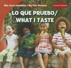Lo Que Pruebo/What I Taste by Alex Appleby (Hardback, 2014)