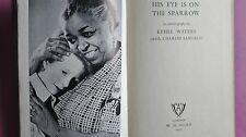 (R7_0_01) His Eye is on the Sparrow: An Autobiography - Hardcover –  1951