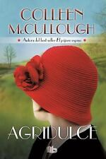 Agridulce by Colleen McCullough (2016, Hardcover)