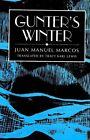Gunter's Winter by Juan Manuel Marcos (Hardback, 2001)