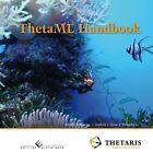 ThetaML Handbook von Stefan Dirnstorfer, Hongzhu Li und Andreas Grau (2012, Kunststoffeinband)