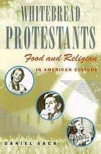 Whitebread Protestants : Food and Religion in American Culture-ExLibrary