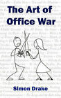 The Art of Office War by Simon (Paperback, 2006)