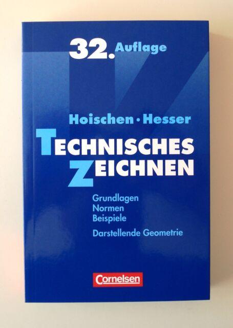 Technisches Zeichnen von Wilfried Hesser und Hans Hoischen (2009, Taschenbuch)