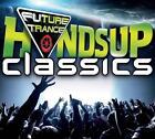 Future Trance-Hands Up Classics von Various Artists (2016)