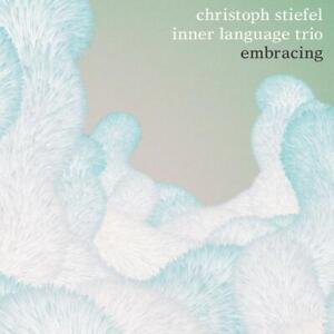 CHRISTOPH-INNER-LANGUAGE-TRIO-STIEFEL-EMBRACING-CD-NEW