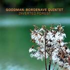Inverted Forest von Goodman-Bordenave Quintet