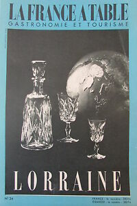 Gastronomia-Turismo-Folklore-Rivista-la-Francia-Tavolo-di-1952-N-34-la-Lorraine