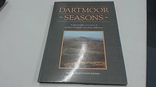 Dartmoor Seasons: A Photographic Evocation of S... by Prince, Elizabeth Hardback