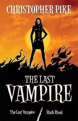 """""""AS NEW"""" The Last Vampire, and Black Blood (Book 1 & Book 2 in one volume), Pike"""