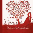 Unser Hochzeitsbuch von Yvonne Joosten (2014, Gebundene Ausgabe)