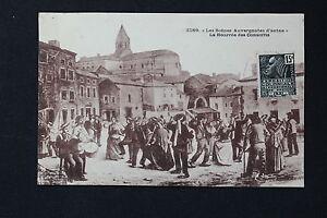 Postcard-Antique-All-Scenes-D-Auvergne-Yesteryear-La-Bourree-Of-Conscripts