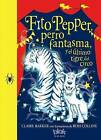 Fito Pepper y El Ultimo Tigre del Circo by Rose Collins (Paperback / softback, 2016)