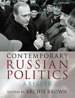 Contemporary Russian Politics: A Reader by Oxford University Press (Paperback, 2001)