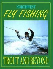 Northwest Fly Fishing Trout and Beyond by John Shewey BOOK Bass Steelhead Salmon