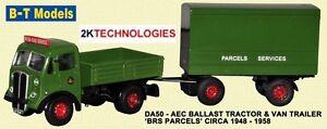 B-T-Model-DA50-AEC-Ballast-Tractor-Trailer-BRS-Parcels-1-76-Scale-OO-Gauge-T48