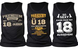 Träger T Shirt zum 18.Geburtstag   18 Jahre Top   Coole Sprüche 18