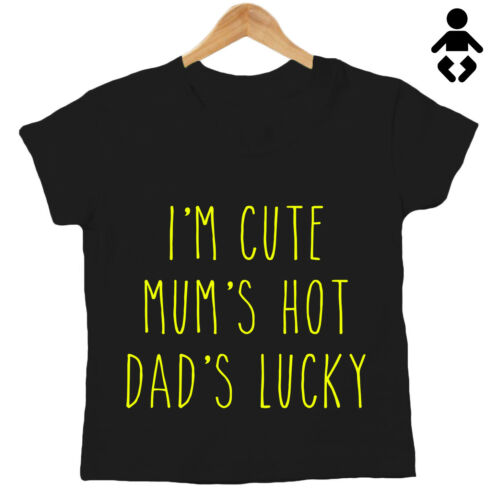 MUM/'S HOT Funny parents christmas Baby// Childs I/'M CUTE DAD/'S LUCKY T-Shirt