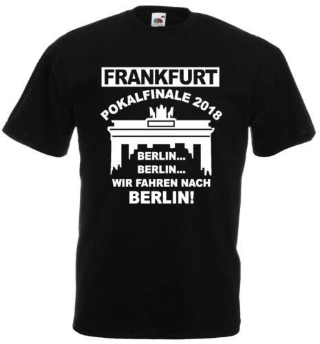 Francfort Coupe Finale 2018 Berlin T-Shirt S-XXXL