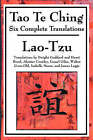 Tao Te Ching: Six Complete Translations by Professor Lao Tzu (Paperback / softback, 2008)