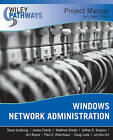 Windows Network Administration Project Manual by L.Ward Ulmer, Steve Suehring (Paperback, 2007)