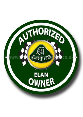 LOTUS ELAN AUTHORIZED LOTUS ELAN OWNER ROUND METAL SIGN.1960/'S CARS.VINTAGE CARS
