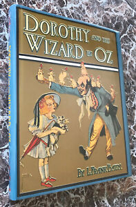Dorothy and the Wizard of Oz~ L.Frank Baum,Facsimile of 1908 First Edition~w/MAP