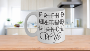 Girlfriend Fiancee Wedding Fiance Gift For Her Bride Coffee Mug