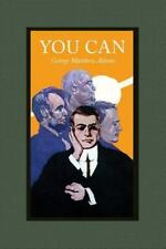 You Can : A Collection of Brief Talks on the Most Important Topic in the...