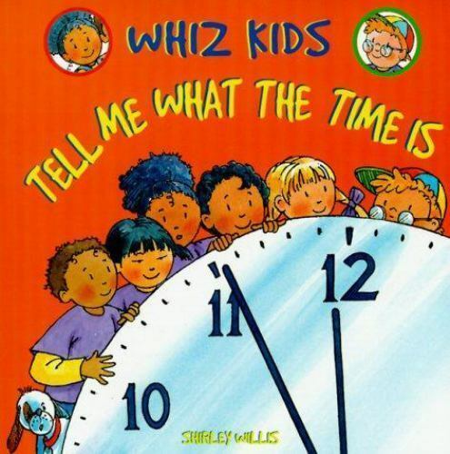 Willis, Shirley : Tell Me What the Time Is (Whiz Kids)