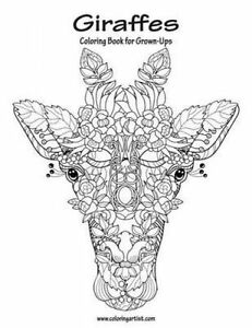 Giraffes Coloring Book for Grown-Ups 1 by Nick Snels (Paperback ...