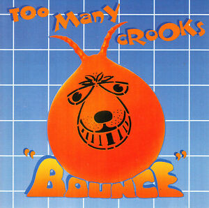 Too Many Crooks - Bounce CD 1996 Ska