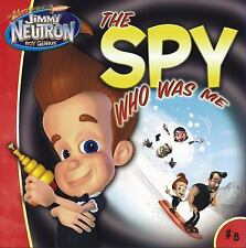 The Spy Who Was Me  (The Adventures of Jimmy Neutron, Boy Genius)