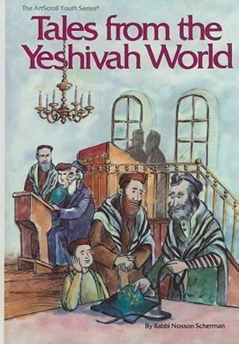 Tales from the Yeshiva World (ArtScroll Youth), Scherman, Rabbi Nosson, Acceptab