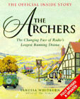 The  Archers : The Official Inside Story by Vanessa Whitburn (Paperback, 1997)
