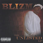 The Unlisted LP * by Blizm (CD, Apr-2005, CHAINLESS ENTERTAINMENT)