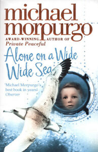 Alone-on-a-wide-wide-sea-by-Michael-Morpurgo-Paperback-FREE-Shipping-Save-s