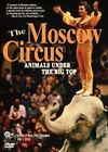 Moscow Circus Animals Under The Big Top 0033909271493 DVD Region 1