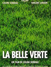 Affiche 60x80cm LA BELLE VERTE 1996 Coline Serreau - Lindon, Cotillard TBE