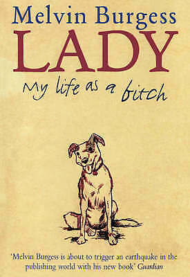 1 of 1 - Lady: My Life as a Bitch, Burgess, Melvin | Hardcover Book | Good | 978086264770