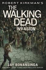 Robert Kirkman's The Walking Dead: Invasion by Jay Bonansinga Paperback