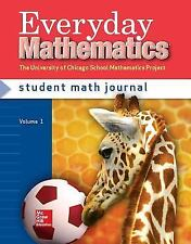 Everyday Math: Grade 1: Student Math Journal 1 : Student Math Journal 1 by James McBride, Andy Isaacs, Amy Dillard, Bell Et and Max Bell (2006, Paperback)
