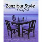 Zanzibar Style Recipes by Galley Publications (Hardback, 2004)