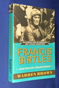 FRANCIS-BIRTLES-Warren-Brown-AUSTRALIA-039-S-MOST-UNUSUAL-ADVENTURER-book