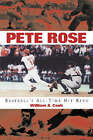 Pete Rose: Baseball's All-Time Hit King by William A. Cook (Paperback, 2003)