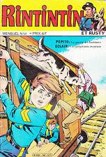 RINTINTIN   et   RUSTY .   N° 141 . 1981 . excellent état