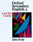 Oxford Secondary English: GCSE Course: Bk. 4: Pupils' Book by John Seely (Paperback, 1985)